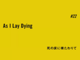 Episode 22 As I Lay Dying