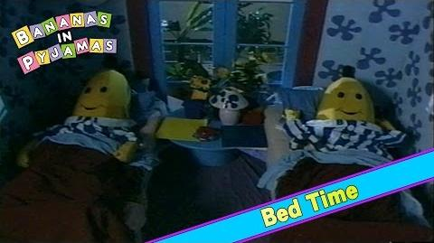 Bananas in Pyjamas Bed Time (1992)
