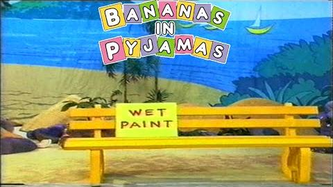 Bananas in Pyjamas Wet Paint (1992)