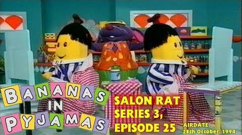 Bananas in Pyjamas Salon Rat (1994)