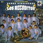 Banda Los Recoditos - Lola la Bailera.jpg