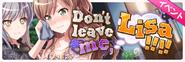 Don't leave me, Lisa!!!! Event Banner