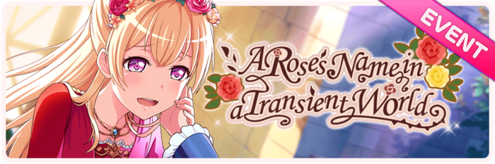 A Rose's Name in a Transient World Worldwide Event Banner