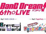 BanG Dream! 6th☆LIVE