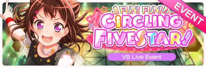 FUN! FUN! CiRCLING FIVESTAR! Worldwide Event Banner