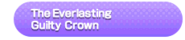 The Everlasting Guilty Crown Song Title