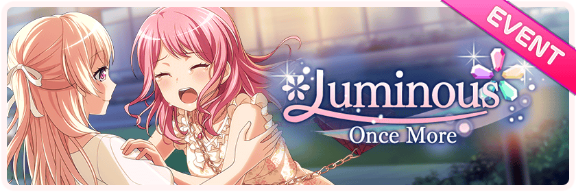 Luminous Once More Worldwide Event Banner