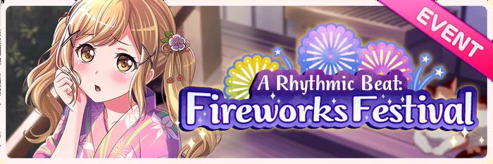 A Rhythmic Beat- Fireworks Festival Worldwide Event Banner