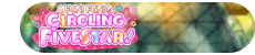 FUN! FUN! CiRCLING FIVESTAR! Event Title