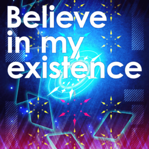 Believe in my existence Game Cover