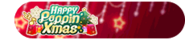 HAPPY Poppin' Xmas Event Title