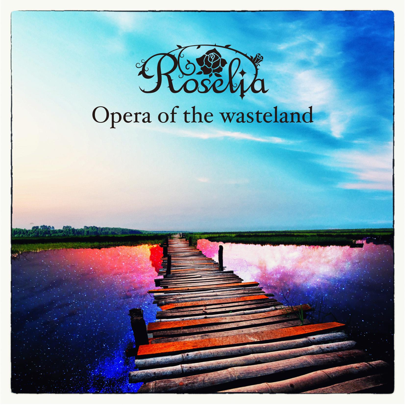 Opera Of The Wasteland Bang Dream Wikia Fandom Powered By Wikia