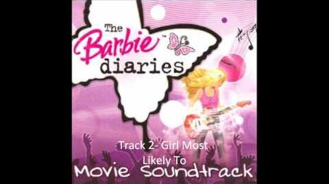 The Barrbie Diaries Soundtrack-Girl Most Likely To (Soundtrack Version)