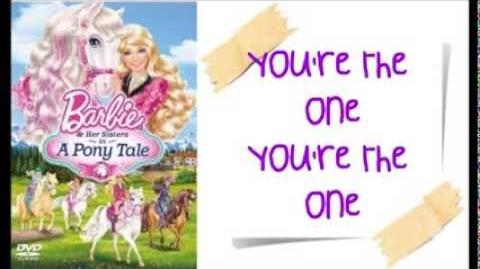 Barbie and Her Sisters in a Pony Tale - You're the One w lyrics