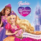 Barbie & The Diamond Castle/Soundtrack