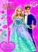 Barbie as The Island Princess A True Princess Book