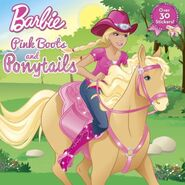 Barbie & Her Sisters in A Pony Tale Pink Boots and Ponytails Book