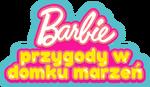 Barbie - przygody w domku marzeń