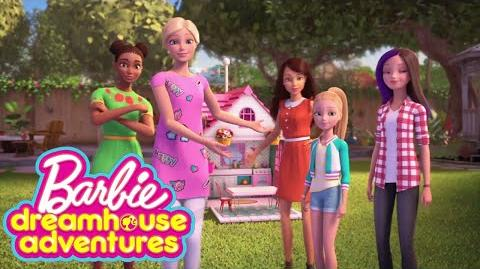 Barbie Dreamhouse Adventures Official Lyric Video
