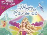 Barbie Fairytopia magie de l'arc-en-ciel