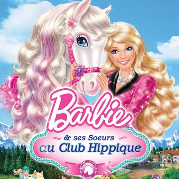 Barbie & ses soeurs au club hippique Album