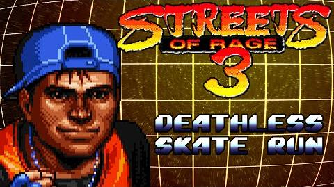 Streets of Rage 3 Deathless Skate Run