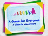 A Game for Everyone: A Sports Adventure