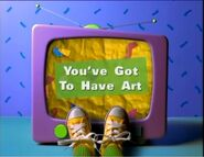 You've Got to Have Art! Title Card