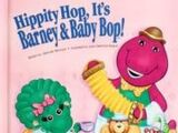 Hippity Hop, It's Barney & Baby Bop