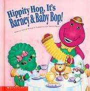 Hippity Hop It's Barney & Baby Bop