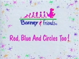 Red, Blue and Circles Too!