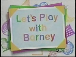 Let's Play with Barney