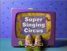 Super Singing Circus