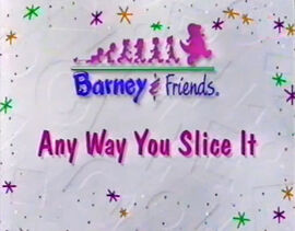 Title Card (Anyway You Slice It!)