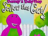 Barney & Baby Bop Follow that Cat