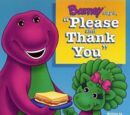 """Barney Says """"Please and Thank You"""""""