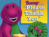 "Barney Says ""Please and Thank You"""
