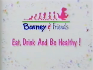 Eat, Drink And Be Healthy! Title Card