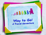 Way to Go!: A Travel Adventure