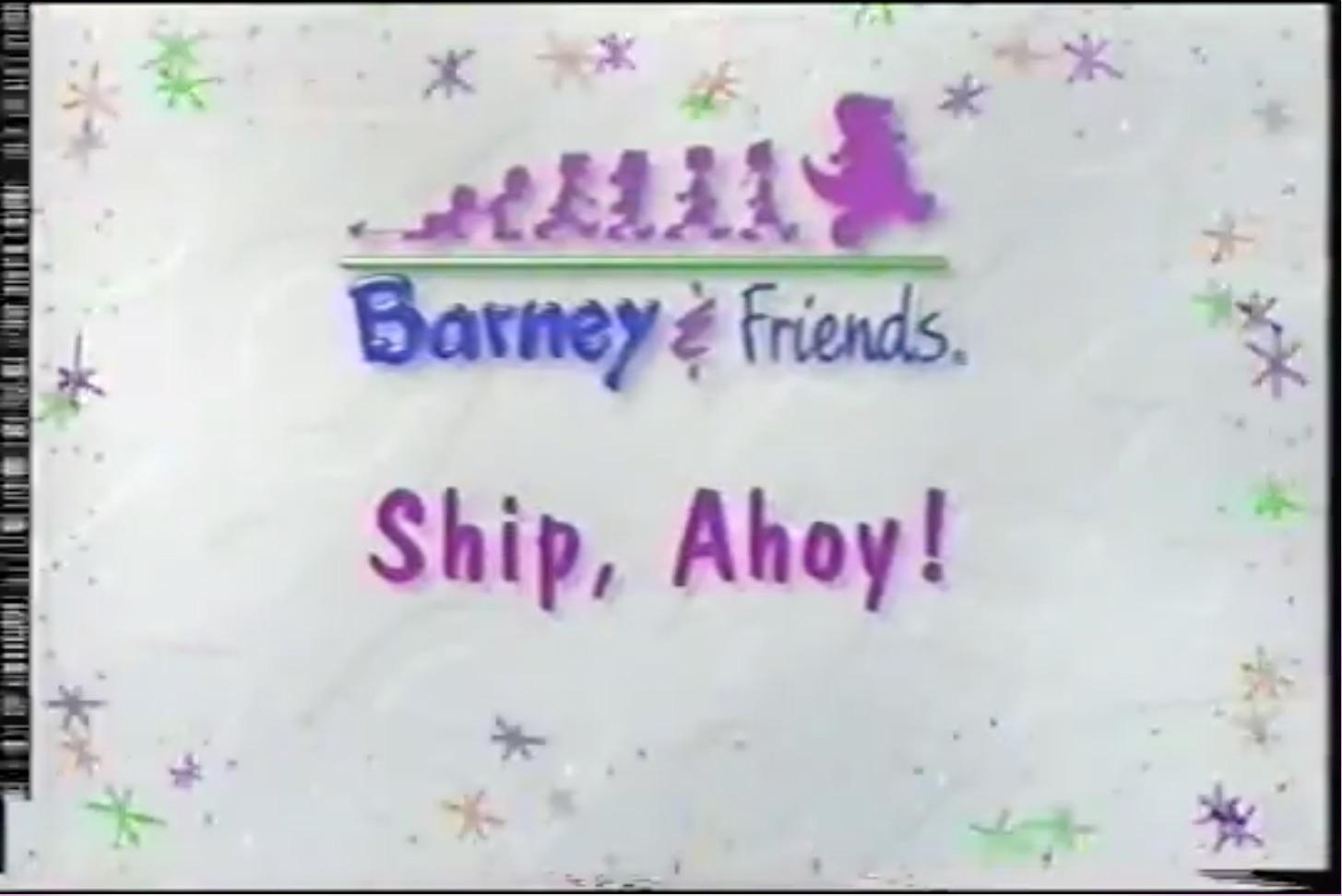 ship ahoy barney u0026friends wiki fandom powered by wikia