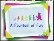 A Fountain of Fun! tittle card