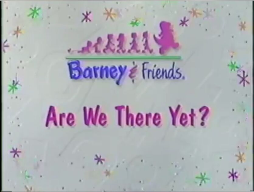 Riding in Barney's Car Title Card - Aka Are We There Yet?