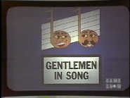 Gentlemen in Song