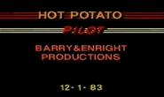 Hot Potato Pilot Production Slate