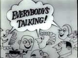 Everybody's Talking 2