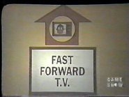 Fast Forward T.V.