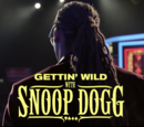 Gettin' Wild with Snoop Dogg