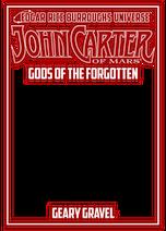 John Carter of Mars Gods of the Forgotten