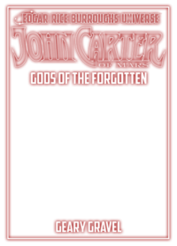John Carter of Mars Gods of the Forgotten