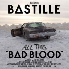 BastilleAlbums-AllThisBadBlood